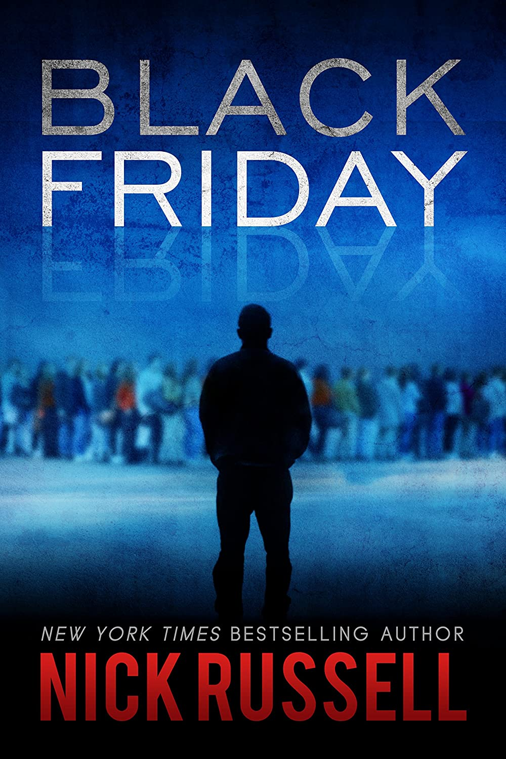 Black Friday (English Edition) eBook: Russell, Nick: Amazon.es ...