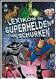 Lexikon der Superhelden und Schurken (Nur für Jungs)