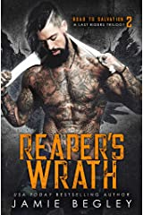 Reaper's Wrath: A Last Riders Trilogy (Road to Salvation Book 2) Kindle Edition