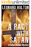 A Pact With Satan (The Father Bredder Mysteries Book 2)