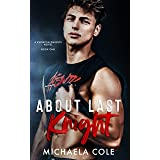 About Last Knight (Knoxton Knights Book 1)