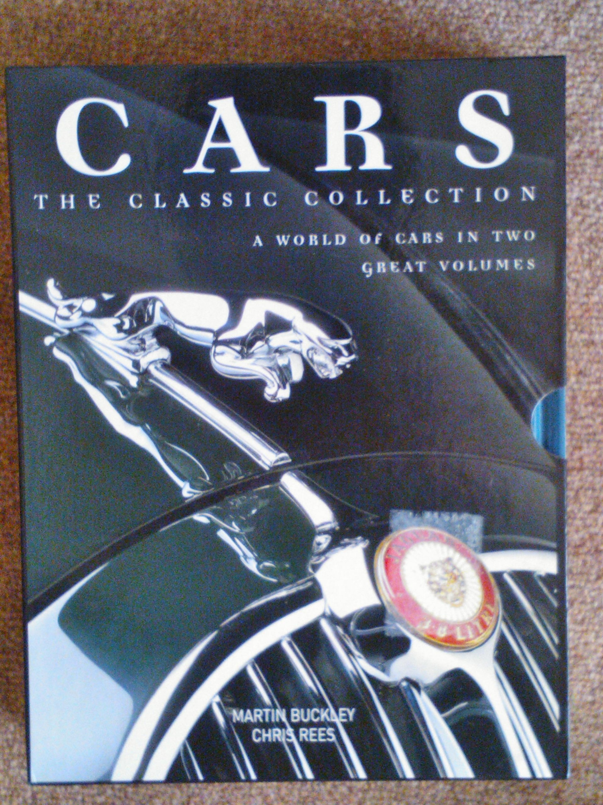 Download CLASSIC CARS: A CELEBRATION OF THE MOTOR CAR FROM 1945 TO 1975; THE ENCYCLOPEDIA OF DREAM CARS: A CELEBRATION OF CONTEMPORARY AND FANTASY CARS. pdf epub