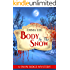 Body In The Snow: A Small Town Mystery (Snow Ridge Mysteries Book 2)