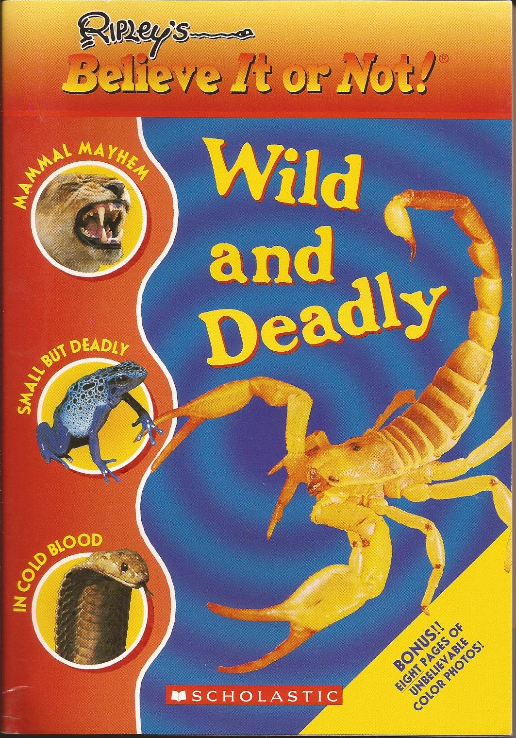 Download Ripley's Believe It or Not! Wild and Deadly PDF