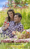 A Pinot for Your Thoughts (Love In Wine Country Novel)