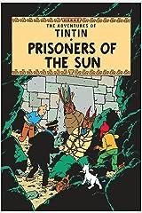 Prisoners of the Sun (Tintin) Paperback