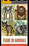 Fiabe di Animali: Toby, Kelly, Leo, il pesce rosso e Peter il topolino