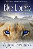 Blue Lioness (Chronicles of Kassouk Book 4)