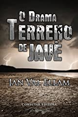O Drama Terreno de Javé (Portuguese Edition) Kindle Edition