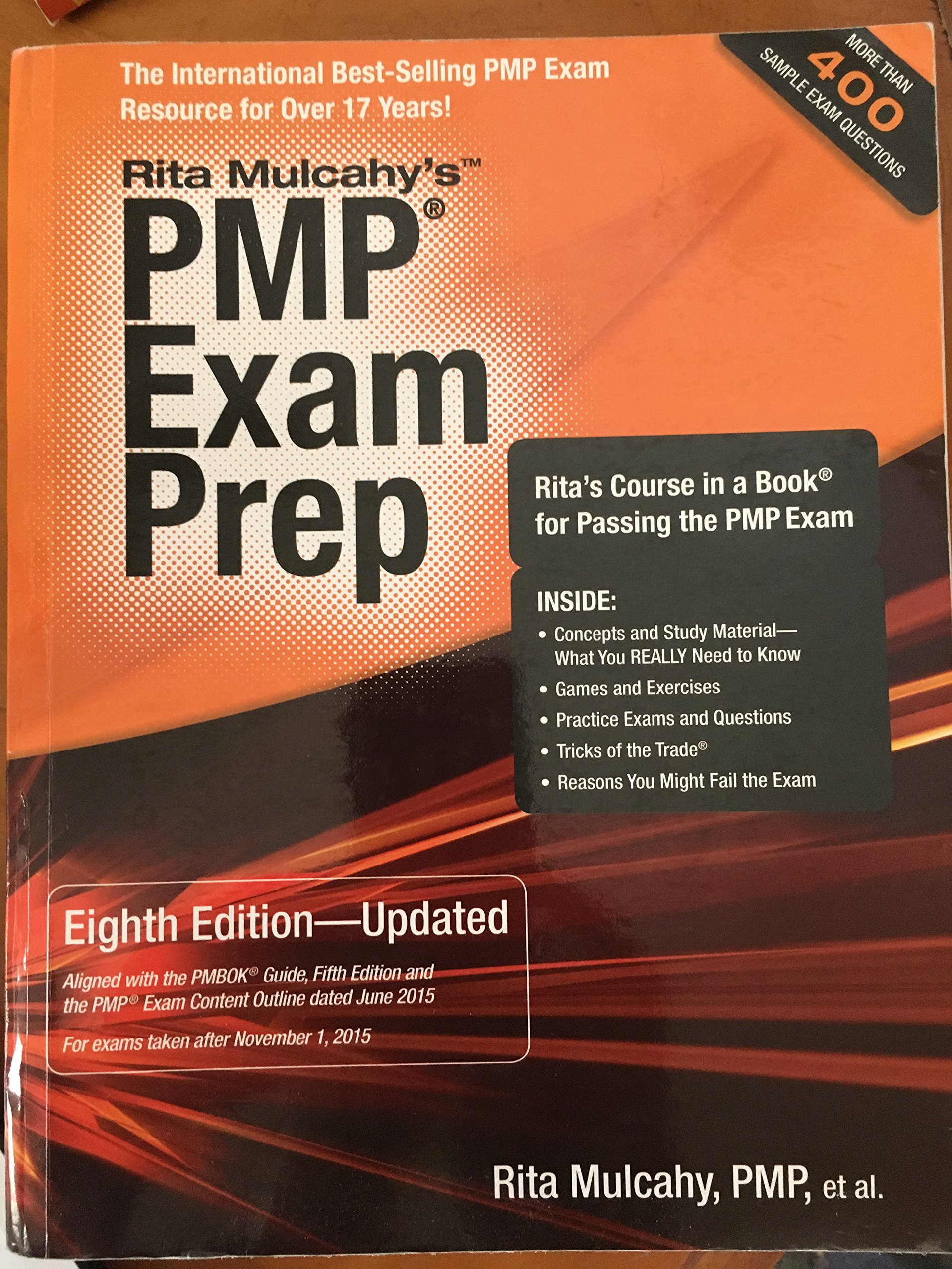 PMP Exam Prep, Eighth Edition - Updated: Rita's Course in a Book for  Passing the PMP Exam by Rita Mulcahy (June 12, 2013) Paperback Eighth:  Amazon.com: ...
