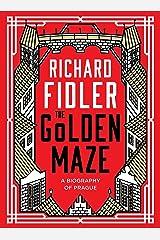 The Golden Maze Hardcover