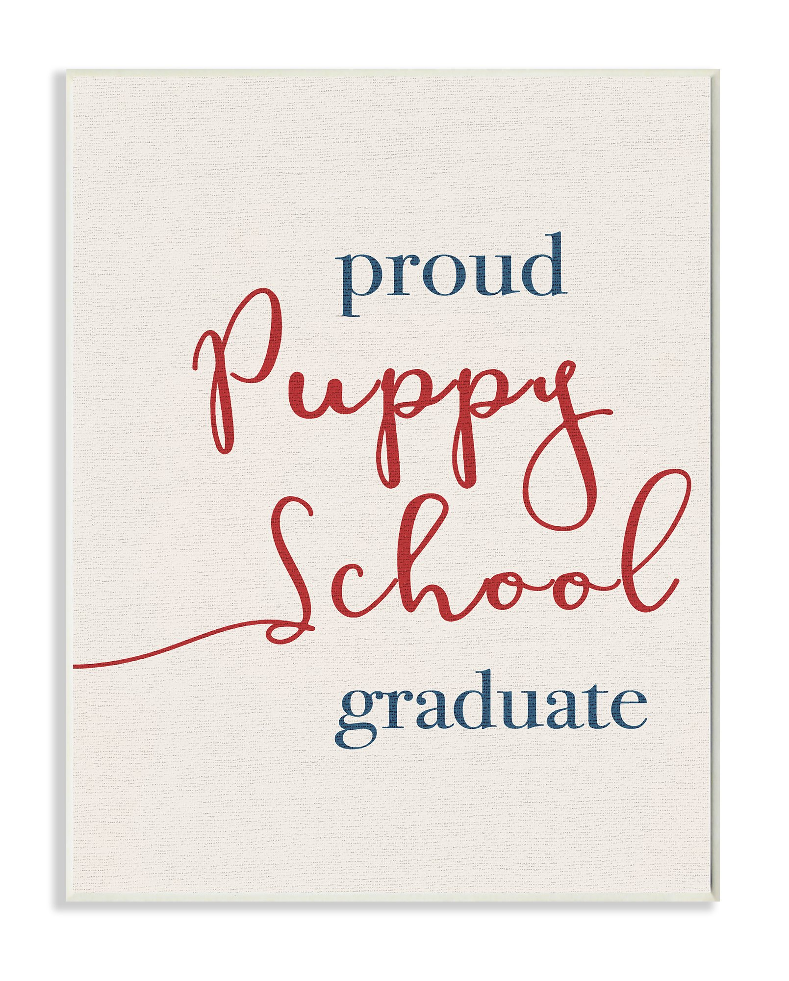 Stupell Industries Proud Puppy School Grad Oversized Wall Plaque Art, Proudly Made in USA