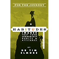Habitudes for the Journey: The Art of Navigating Transitions (English Edition)