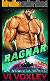 Ragnar: Alien Abduction Romance (Alien Raiders' Brides Book 4)