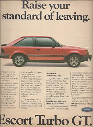MAGAZINE AD For 1985 Red Ford Escort Turbo GT: Raise Your Standard of Leaving at Amazons Entertainment Collectibles Store