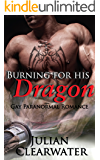 Burning For His Dragon: Gay Paranormal Romance (Fireman Fantasy)