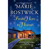 From Here To Home (A Too Much, Texas Novel Book 2)