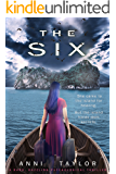 THE SIX: A Dark, Dazzling Psychological Thriller