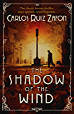 The Shadow Of The Wind (The Cemetery of Forgotten Series Book 1)