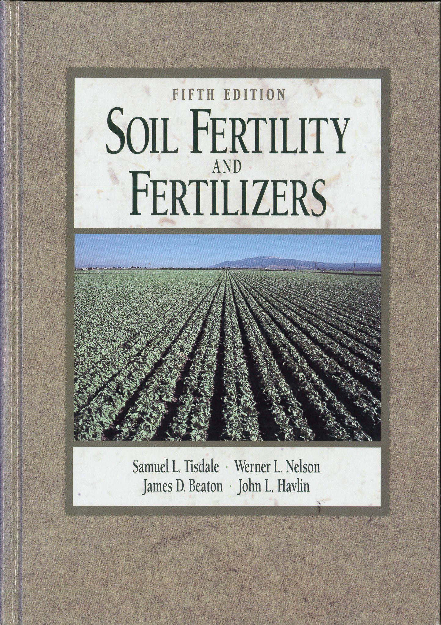Soil Fertility and Fertilizers: Samuel L. Tisdale, Werner L. Nelson, James  D. Beaton, John L. Havlin: 9780024208354: Books - Amazon.ca