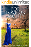 For Love or Money (Cattle on a Thousand Hills Book 1)