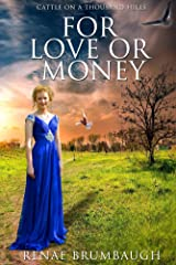 For Love or Money (Cattle on a Thousand Hills Book 1) Kindle Edition