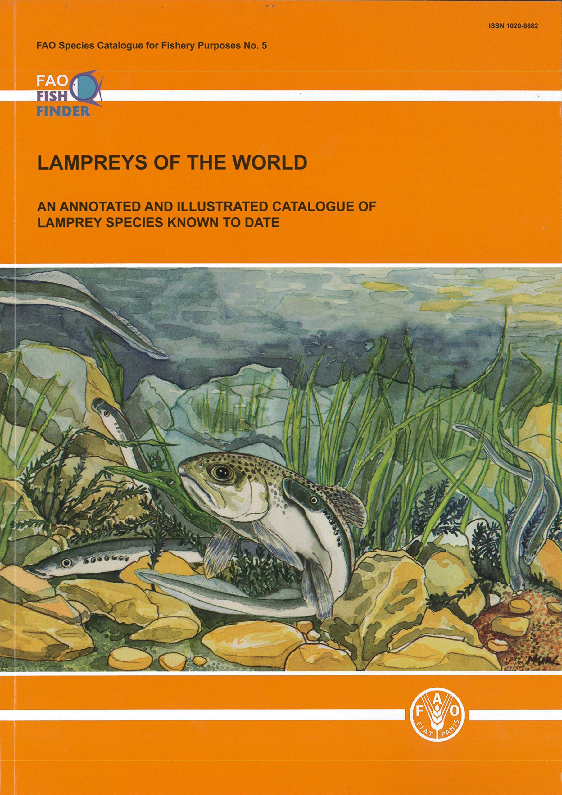 Download Lampreys Of The World: An Annotated And Illustrated Catalogue Of Lamprey Species Known To Date: FAO Species Catalogue For Fisheries Purposes No. 5 PDF