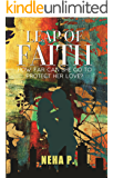 Leap of Faith: How far can she go to protect her love?