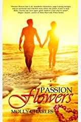 Passion Flowers Kindle Edition