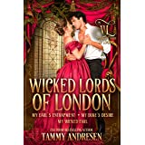 Wicked Lords of London: Books 4-6