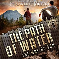 The Path of Water: The Way of Dan Series, Book 2