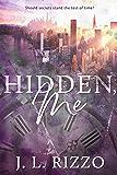 Hidden, Me