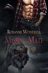 Missing Mate (O'Neil Pack Series Book 3) Kindle Edition