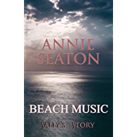 Beach Music: Sally's Story (The House on the Hill Book 2)