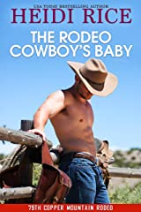 The Rodeo Cowboy's Baby (The 79th Copper Mountain Rodeo Book 5)