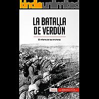 La batalla de Verdún: El infierno de las trincheras (Historia)