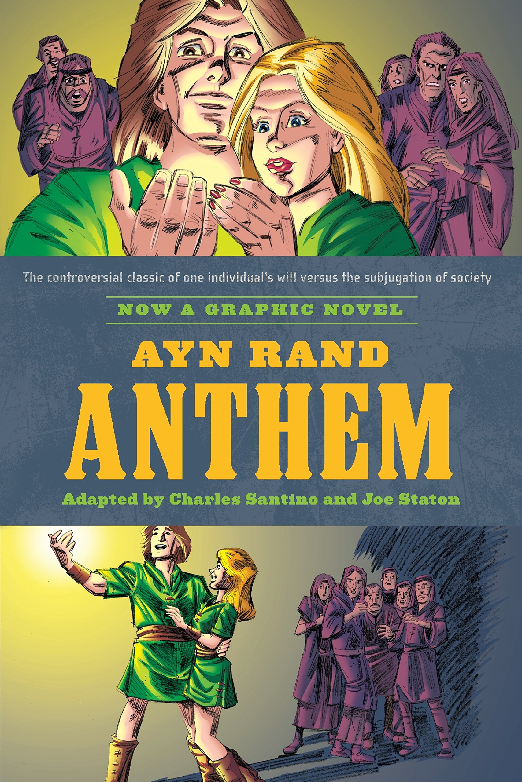 Ayn Rand S Anthem The Graphic Novel Santino Charles Rand Ayn