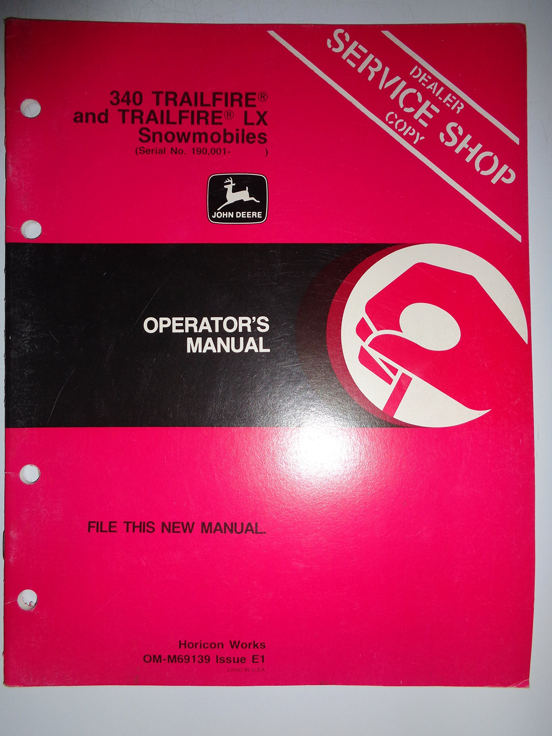 John Deere 340 Trailfire and Trailfire LX Snowmobile (s/n 190, 001 to 222,  000) Operators Owners Manual Original 12/79: Deere, John Deere: Amazon.com:  Books