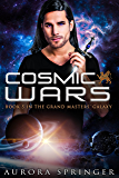 Cosmic Wars (Grand Masters' Galaxy Book 5)