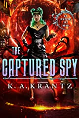 The Captured Spy (The Immortal Spy Book 3) Kindle Edition