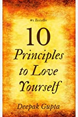 10 Principles To Love Yourself Kindle Edition