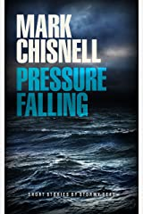 Pressure Falling - Short Stories of Stormy Seas Kindle Edition
