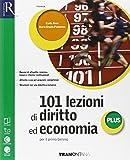 101 lezioni di diritto ed economia plus. Extrakit-Openbook. Per le Scuole superiori. Con e-book. Con espansione online