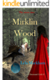 Mirklin Wood (Daermad Cycle Book 2)