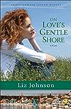On Love's Gentle Shore (Prince Edward Island Dreams Book #3): A Novel