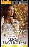 The Dashing Duke Makes His Selection (Regency Romance)