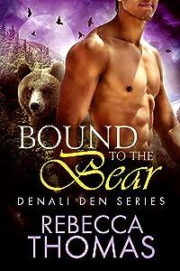 Bound to the Bear (Denali Den Book 3)