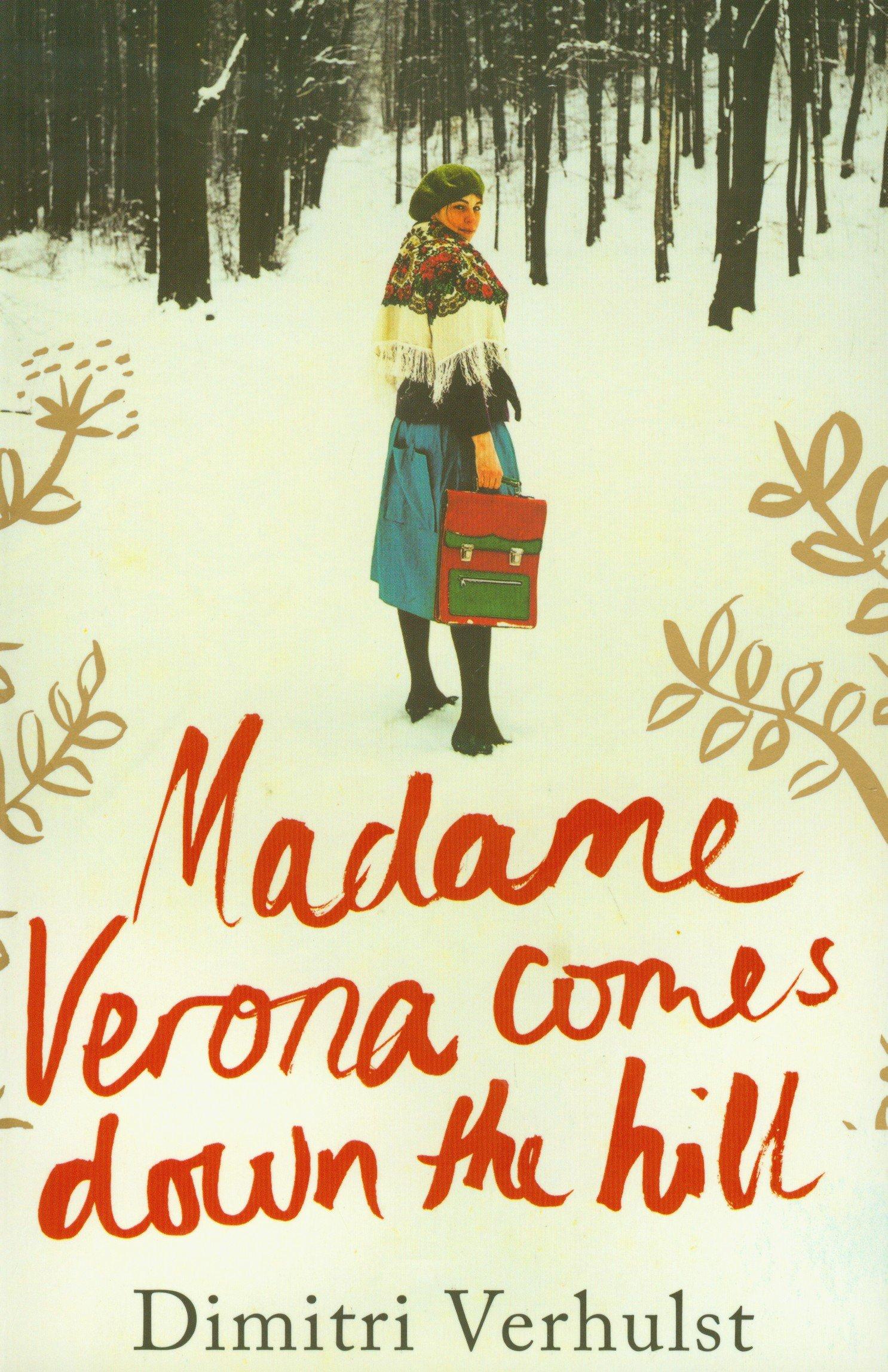 Madame Veronaes Down The Hill: Dimitri Verhulst: 9781846271571:  Amazon: Books