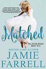 Matched (Misfit Brides Book 2) Kindle Edition