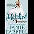 Matched (Misfit Brides Book 2)